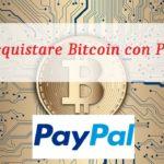 Come acquistare Bitcoin con Paypal?