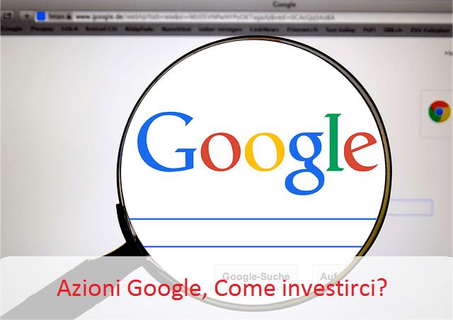azioni google, come investirci