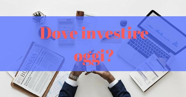 4cfd92359d Dove Investire oggi 2018? - Bonus Broker